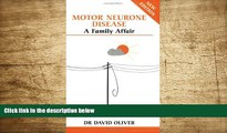 READ book Motor Neurone Disease: A Family Affair (Overcoming Common Problems) David Oliver For
