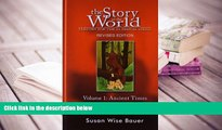 PDF [Download] The Story of the World: History for the Classical Child: Ancient Times: From the