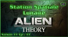Alien Theory S11E11 Station Spatiale Lunaire - Space Station Moon vostfr