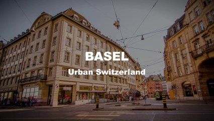 Basel - Urban Switzerland