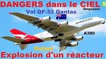DANGERS DANS LE CIEL / Qantas 32 : un géant en péril