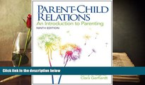 Read Online Parent-Child Relations: An Introduction to Parenting (9th Edition) Jerry J. Bigner For