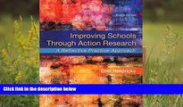 Audiobook  Improving Schools Through Action Research: A Reflective Practice Approach, Enhanced