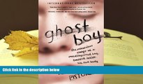 READ book Ghost Boy: The Miraculous Escape of a Misdiagnosed Boy Trapped Inside His Own Body