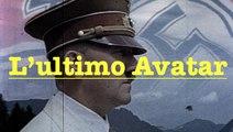 Hitler - L'ultimo Avatar