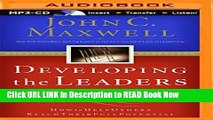 [Popular Books] Developing the Leaders Around You: How to Help Others Reach Their Full Potential
