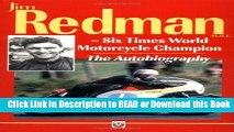 Books Autobiography of Jim Redman: Six Times World Motorcycle Champion Free Books