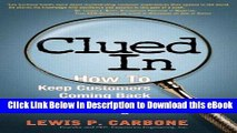 BEST PDF Clued In: How to Keep Customers Coming Back Again and Again (paperback) Download Online