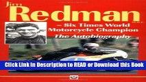 Read Book Autobiography of Jim Redman: Six Times World Motorcycle Champion Free Books