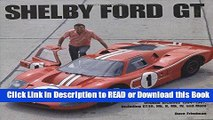 Books Shelby GT40: Shelby American Original Archives 1964-1967 Including GT40, Mk. II, Mk. IV, and