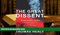 Kindle eBooks  The Great Dissent  How Oliver Wendell Holmes Changed His Mind--and Changed the