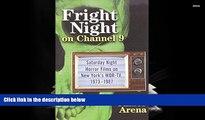 [PDF]  Fright Night on Channel 9: Saturday Night Horror Films on New York s WOR-TV, 1973-1987