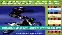 Read Book Freestyle Motocross: Jump Tricks from the Pros (Cycle Pro) Free Books
