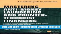 BEST PDF Mastering Anti-Money Laundering and Counter-Terrorist Financing: A compliance guide for