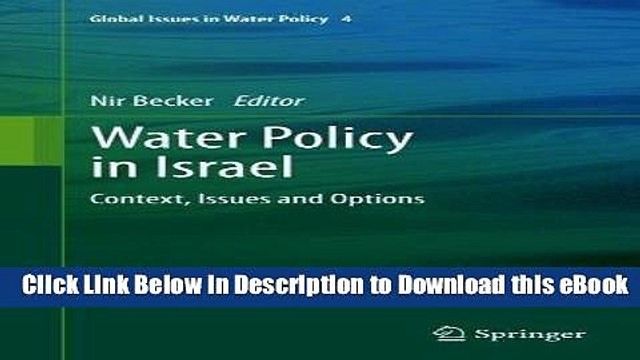 [Read Book] Water Policy in Israel: Context, Issues and Options (Global Issues in Water Policy) Mobi