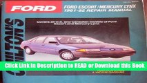 [Download] Chilton s Ford: Ford Escort/Mercury Lynx, 1981-92 Repair Manual (Total Car Care)