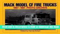 Read Book Mack Model CF Fire Trucks 1967-1981 Photo Archive Free Books
