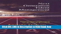 [PDF] Next Generation Talent Management: Talent Management to Survive Turmoil FULL eBook