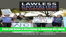 [Read Book] Lawless Capitalism: The Subprime Crisis and the Case for an Economic Rule of Law Mobi