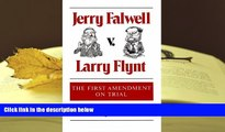 Kindle eBooks  Jerry Falwell v. Larry Flynt: THE FIRST AMENDMENT ON TRIAL READ PDF
