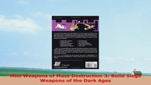 Free  Mini Weapons of Mass Destruction 3 Build Siege Weapons of the Dark Ages Download PDF 0bc956cb