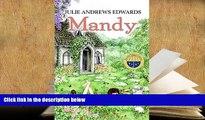PDF [FREE] DOWNLOAD  Mandy (Julie Andrews Collection) Julie Andrews Edwards For Ipad