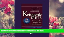 [Download]  Ketogenic Diets: Treatments for Epilepsy and Other Disorders Eric Kossoff James