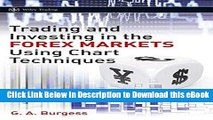 EPUB Download Trading and Investing in the Forex Markets Using Chart Techniques Book Online