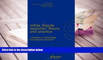 Kindle eBooks  Online Dispute Resolution: Theory and Practice: A Treatise on Technology and