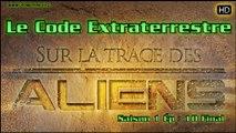 Sur La Trace Des Aliens : Le Code Extraterrestre - HD 2014