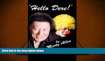 PDF [FREE] DOWNLOAD  Hello Dere!: An Illustrated Biography by Marty Allen Marty Allen FOR IPAD