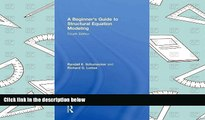 Read Online A Beginner s Guide to Structural Equation Modeling: Fourth Edition Pre Order