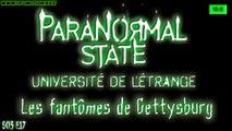 État Paranormal, Les fantômes de Gettysburg [Paranormal Sate] S03E17