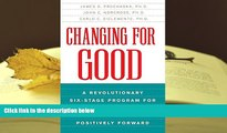 Kindle eBooks  Changing for Good: A Revolutionary Six-Stage Program for Overcoming Bad Habits and