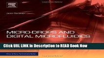 Get the Book Micro-Drops and Digital Microfluidics, Second Edition (Micro and Nano Technologies)