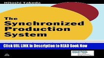 [DOWNLOAD] The Synchronized Production System: Going Beyond Just-In-Time Through Kaizen Book Online