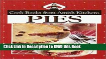 Read Book Cookbook from Amish Kitchens: Pies (Cookbooks from Amish Kitchens) Full eBook