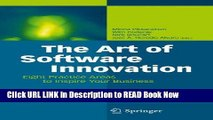 [Popular Books] The Art of Software Innovation: Eight Practice Areas to Inspire your Business