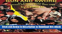 [Read Book] GUN AND SWORD: An Encyclopedia of Japanese Gangster Films 1955-1980 Mobi