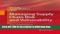 [Popular Books] Managing Supply Chain Risk and Vulnerability: Tools and Methods for Supply Chain