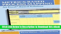 DOWNLOAD Metrics-Based Process Mapping: An Excel-Based Solution Mobi