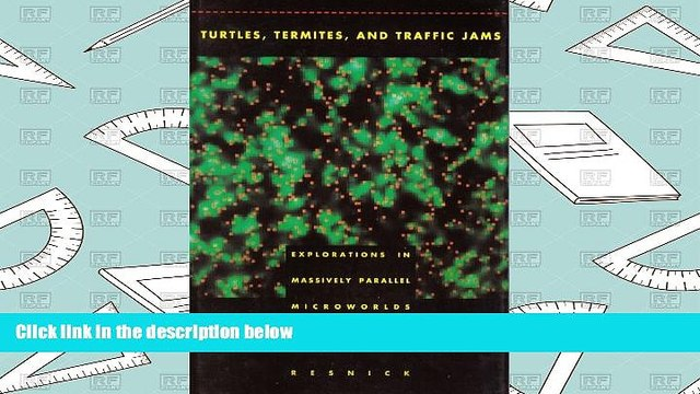 PDF  Turtles, Termites, and Traffic Jams: Explorations in Massively Parallel Microworlds Mitchel