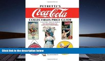 [PDF]  Petretti s Coca-Cola Collectibles Price Guide: The Encyclopedia of Coca-Cola Collectibles,