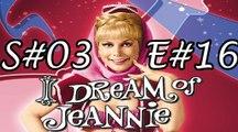 I Dream of Jeannie S-03 EP-16 Genie, Genie, Whos Got the Genie? Pt 1