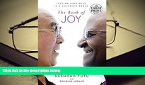 EBOOK ONLINE  The Book of Joy: Lasting Happiness in a Changing World (Random House Large Print)
