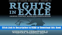 PDF [FREE] DOWNLOAD Rights in Exile: Janus-Faced Humanitarianism (Forced Migration) Read Online
