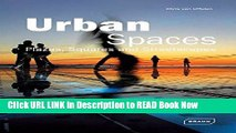 Get the Book Urban Spaces: Plazas, Squares   Streetscapes (Architecture in Focus) iPub Online