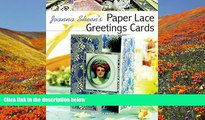 PDF  Joanna Sheen s Paper Lace Greetings Cards (Passion for Paper) Joanna Sheen Full Book