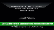DOWNLOAD Wrongful Convictions: Cases and Materials, Second Edition Kindle