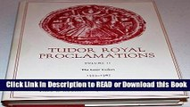 BEST PDF Tudor Royal Proclamations: Volumes 2/3, The Later Tudors (1553-1603) (Vol 2 and 3) (v.